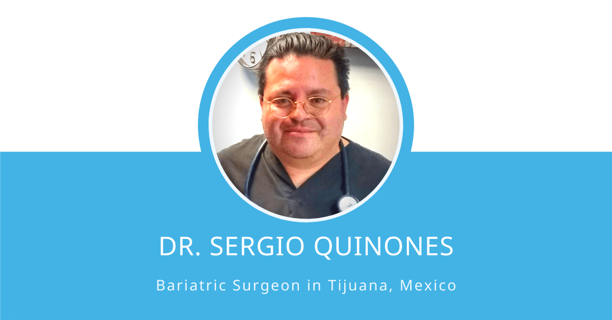 Dr. Sergio Quinones is a board-certified bariatric surgeon in Mexico