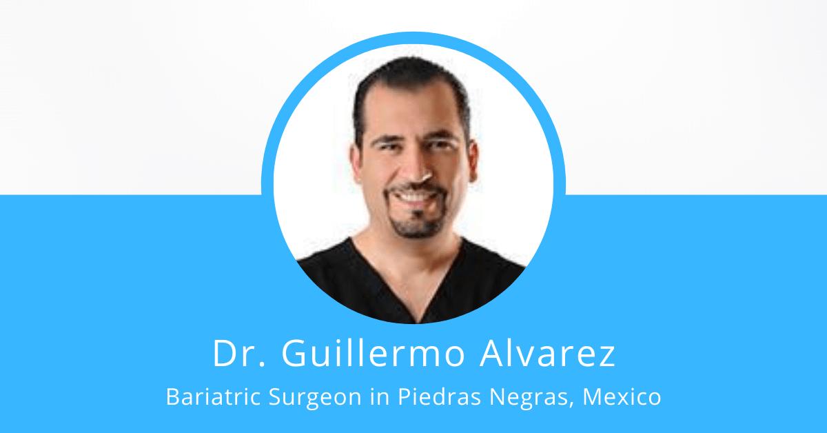 Dr. Guillermo Alvarez - Bariatric Surgeon in Mexico