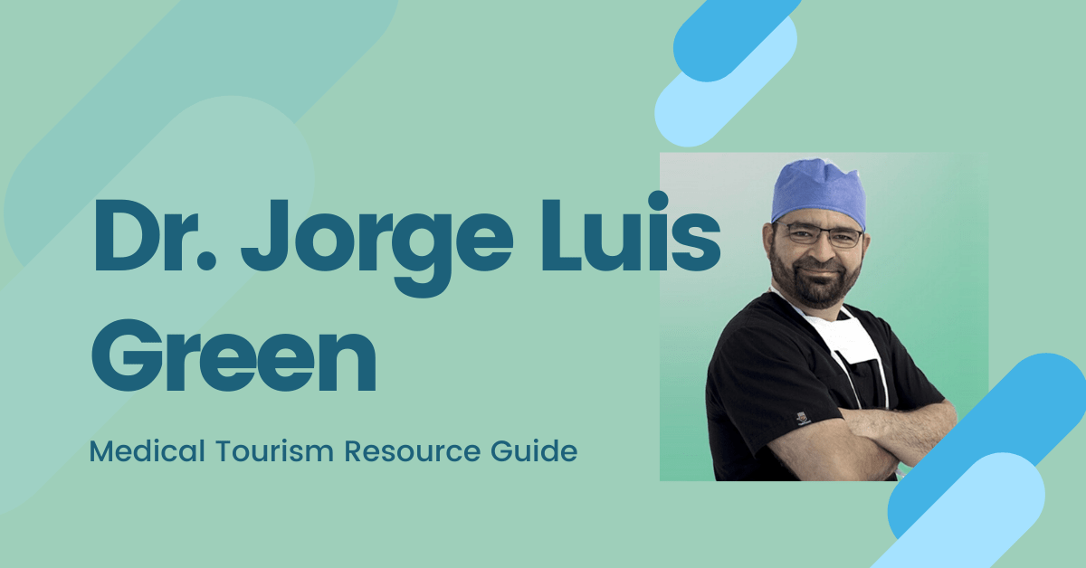 Dr. Jorge Luis Green - Bariatric Surgeon in Mexico