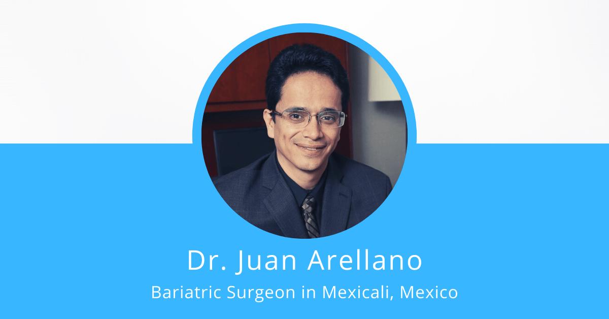 Dr. Juan Arellano - Bariatric Surgeon in Mexico