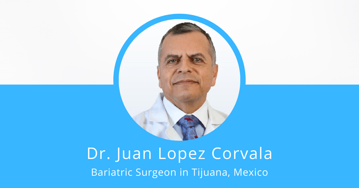 Dr. Juan Lopez Corvala - Bariatric Surgeon in Mexico