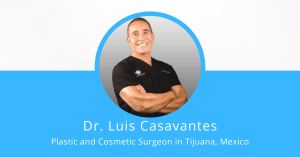 Dr. Luis Casavantes - Plastic Surgeon in Mexico