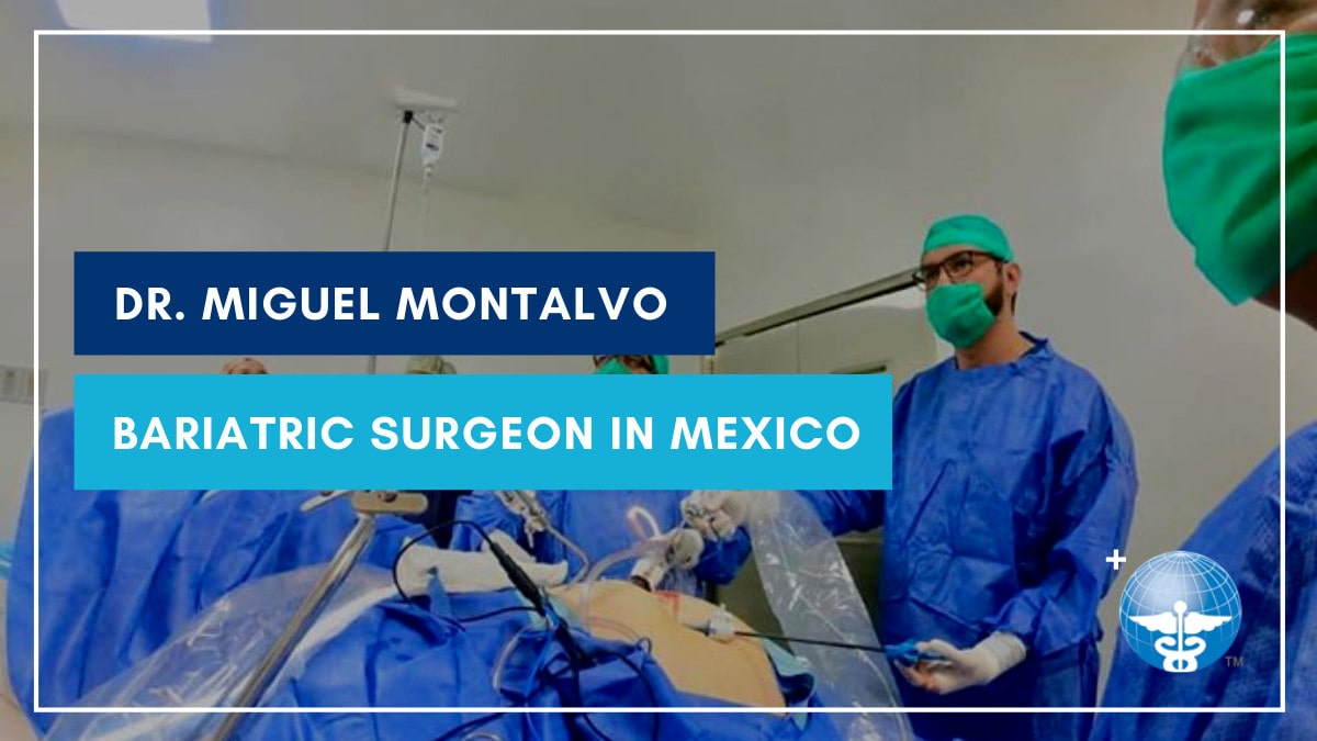 Dr. Miguel Montalvo Performing Bariatric Surgery Mexico