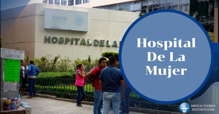 Hospital De La Mujer - Mujer Hospital in Mexico